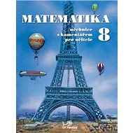 Matematika 8 s komentářem pro učitele - Kniha