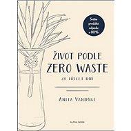 Život podle Zero Waste za třicet dní - Kniha
