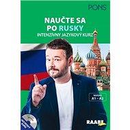 Naučte sa po rusky: Intenzívny jazykový kurz, A1 - A2 - Kniha