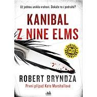 Kanibal z Nine Elms: První případ Kate Marshallové - Kniha