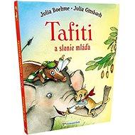 Tafiti a slonie mláďa - Kniha