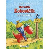 Malý dráčik Kokosáčik ide do školy - Kniha