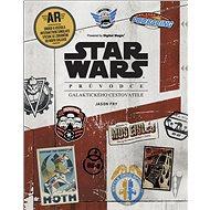 Star Wars Průvodce galaktického cestovatele - Kniha