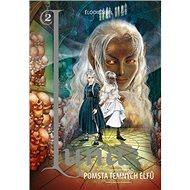 Luna 2: Pomsta temných elfů - Kniha