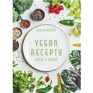 Vegan recepty Hravě a zdravě - Kniha