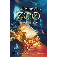 Tajná zoo Hrozba stínů - Kniha