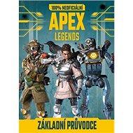 APEX Legends 100% neoficiální základní průvodce - Kniha