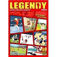 Legendy Slavné sportovní okamžiky: 26 osobností historie i současnosti