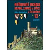 Erbovní mapa hradů, zámků a tvrzí v Čechách 12 - Kniha