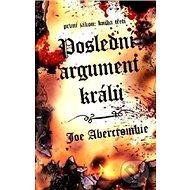 Poslední argument králů - Kniha