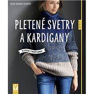 Pletené svetry a kardigany: Klasické i trendy modely