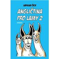 Angličtina pro lamy 2 - Kniha