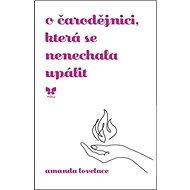 O čarodějnici, která se nenechala upálit - Kniha