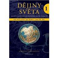 Dějiny světa 1: Od počátku do roku 1200 př. Kr. - Kniha