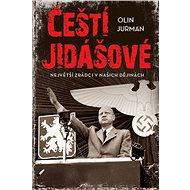 Čeští jidášové: Největší zrádci v našich dějinách - Kniha