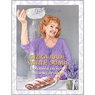 Gizka radí: Varte doma: Obľúbené recepty známej svokry - Kniha