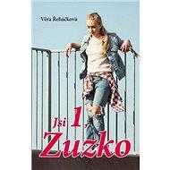 Jsi 1, Zuzko - Kniha