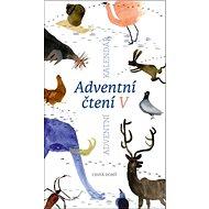 Adventní čtení V: Adventní kalendář - Kniha