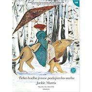 Tichá hudba jemne padajúceho snehu - Kniha