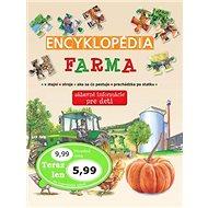 Encyklopédia Farma: zábavné informácie pre deti - Kniha