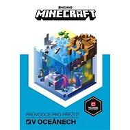 Minecraft Průvodce pro přežití v oceánec -