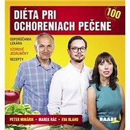 Diéta pri ochoreniach pečene: Odporúčania lekára, vzorové jedálničky, recepty - Kniha