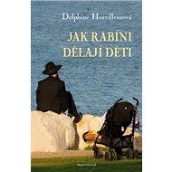 Jak rabíni dělají děti - Kniha