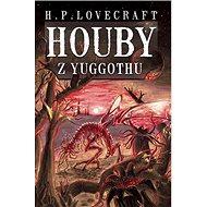 Houby z Yuggothu - Kniha