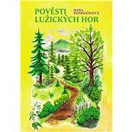Pověsti Lužických hor - Kniha