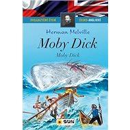 Moby dick / Moby dick: Dvojjazyčné čtení česko-anglické - Kniha