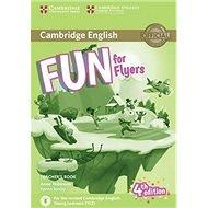 Fun for Flyers Teacher's Book 4th edition - Kniha