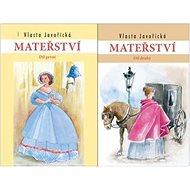 Mateřství I a II. díl - Kniha