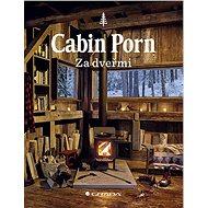 Cabin Porn: Za dveřmi - Kniha