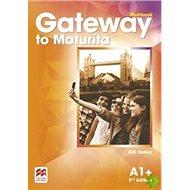 Gateway to Maturita 2nd Edition A1+: Workbook - Kniha