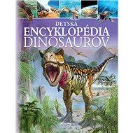 Detská encyklopédia dinosaurov - Kniha