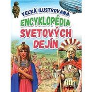 Veľká ilustrovaná encyklopédia svetových dejín - Kniha