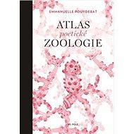 Atlas poetické zoologie - Kniha