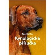 Kynologická příručka - Kniha