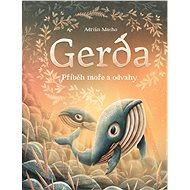 Gerda: Příběh moře a odvahy - Kniha