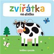 Zvířátka na statku: knížka s puzzle - Kniha