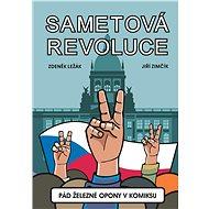 Sametová revoluce: Pád železné opony v komiksu - Kniha