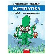 K přijímačkám s nadhledem: Matematika 5. ročník 2v1 - Kniha