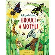 Brouci a motýli: Kuk pod okénko - Kniha