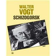 Schizogorsk - Kniha