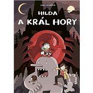 Hilda a král hory - Kniha