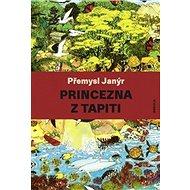 Princezna z Tapiti - Kniha