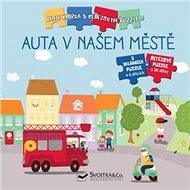 Auta v našem městě: Moje knížka s řetězovým puzzle - Kniha