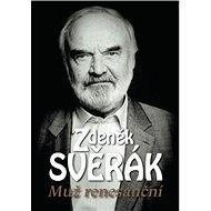 Zdeněk Svěrák: Muž renesanční - Kniha