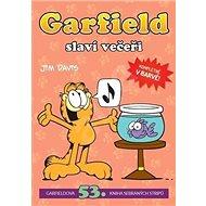 Garfield slaví večeři: Garfieldova 53. kniha sebraných spisů
