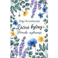 Léčivé byliny: Příroda uzdravuje - Kniha